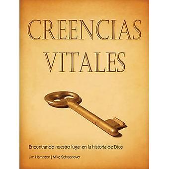 CREENCIAS VITALES Spanish Vital Beliefs by Hampton & Jim