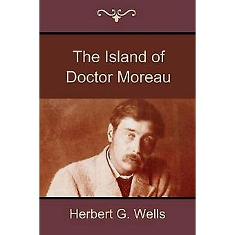The Island of Doctor Moreau by Wells & Herbert G.