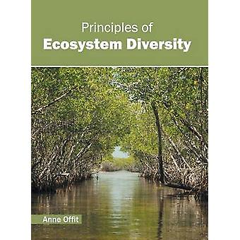 Principles of Ecosystem Diversity by Offit & Anne