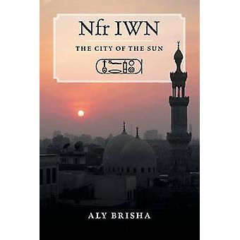 Nfr IWN The City of the Sun by Brisha & Aly
