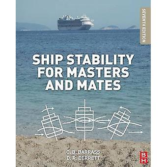 Ship Stability for Masters and Mates (7th Revised edition) by Bryan B