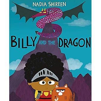 Billy and the Dragon door Nadia Shireen - 9780857551351 Boek
