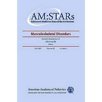 AM - STARs - Musculoskeletal Disorders by Donald E. Greydanus - Dilip R