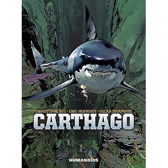 Carthago by Christophe Bec - 9781643377278 Book