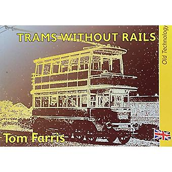 Trams without Rails by Tom Farris - 9781842854716 Book