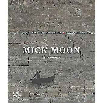 Mick Moon by Mel Gooding - 9781910350928 Book