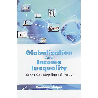 Globalization and Income Inequality - Cross Country Experiences by Van