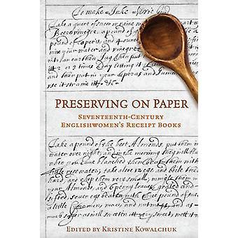 Preservar en papel - del siglo XVII inglesas recepción libros