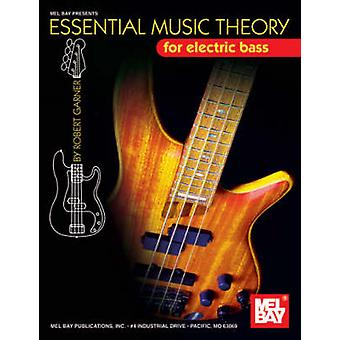 Essential Music Theory for Electric Bass by Robert Garner