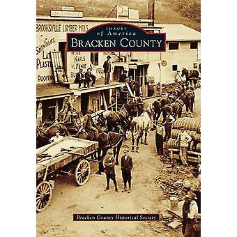 Bracken County by Bracken County Historical Society - 9780738586748 B