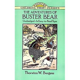 The Adventures of Buster Bear (New edition) by Thornton W. Burgess -