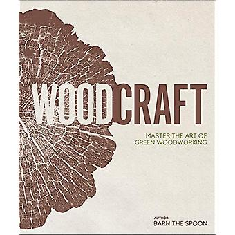 Wood Craft - Master the Art of Green Woodworking by Barn the Spoon - 9