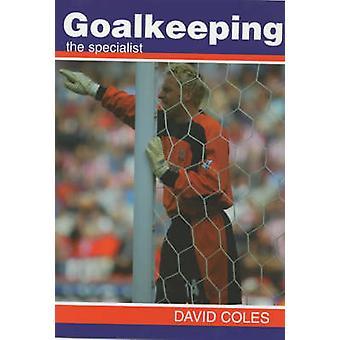 Goalkeeping by Coles & David