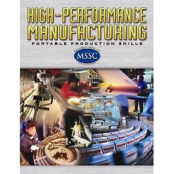 High Performance Manufacturing softcover Student Edition door McGraw Hill
