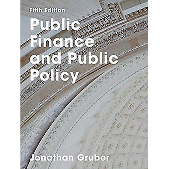 Public Finance and Public Policy by Jonathan Gruber - 9781319154165 B