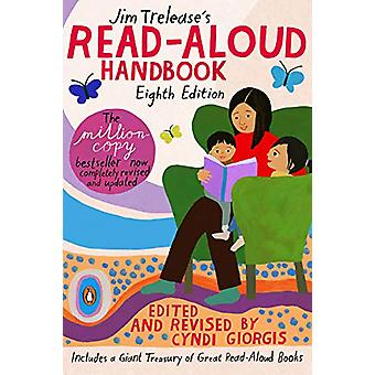 Jim Trelease's Read-aloud Handbook - Eighth Edition by Jim Trelease -