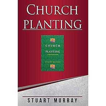 Church Planting - Laying Foundations by Stuart Murray Williams - 97808