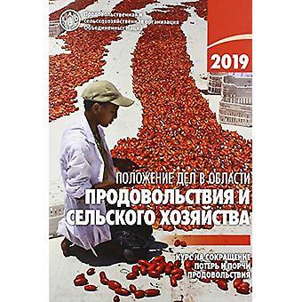 L'état de l'alimentation et de l'agriculture 2019 (édition russe) - Moving Forw