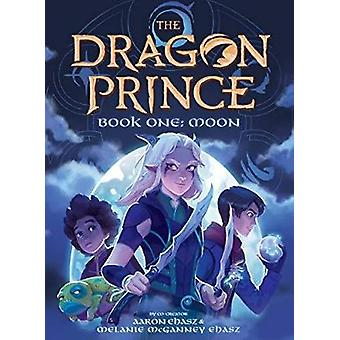 Moon (The Dragon Prince Novel #1) by Aaron Ehasz - 9781338603569 Book