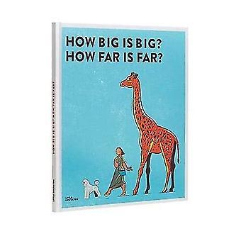 Jak duży jest duża? Jak daleko jest Far?