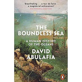 De grenzeloze zee: een menselijke geschiedenis van de oceanen