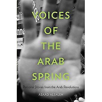 Stemmen van de Arabische lente: persoonlijke verhalen van de Arabische revoluties