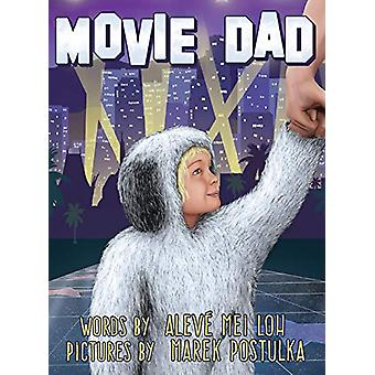 Movie Dad by Aleve Mei Loh - 9780692541050 Book