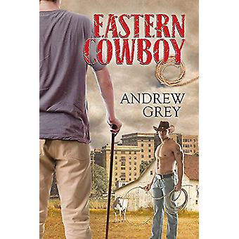 Eastern Cowboy by Andrew Grey - 9781632167040 Book