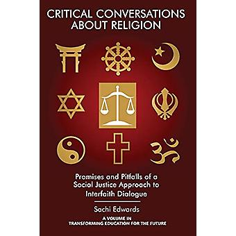 Critical Conversations about Religion by Sachi Edwards - 978168123535