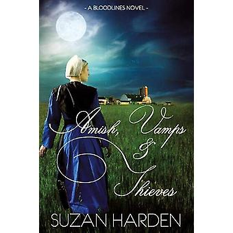 Amish - Vamps & Thieves by Suzan Harden - 9781938745638 Book