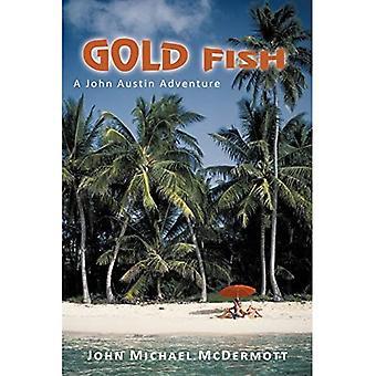 Gold Fish: A John Austin Adventure