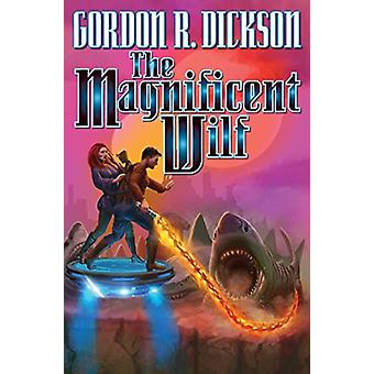 Magnificent Wilf by Gordon Dickson (Paperback, 2018)