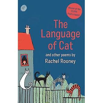 The Language of Cat And Other Poems