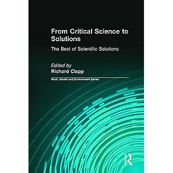 From Critical Science to Solutions