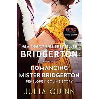 Romancing Mister Bridgerton Bridgerton 4 Bridgertons