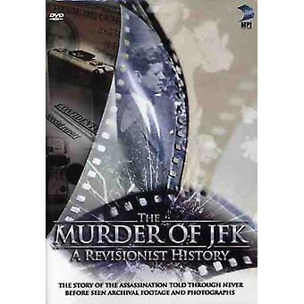 Murder of JFK a Revisionist History [DVD] USA import