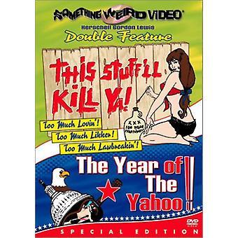 This Stuff'Ll Kill Ya/Year of the Yahoo [DVD] USA import