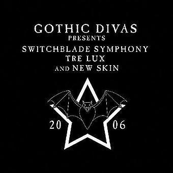 Switchblade Symphony/Tre Lux/nueva piel - Divas góticas presenta [CD] USA importación