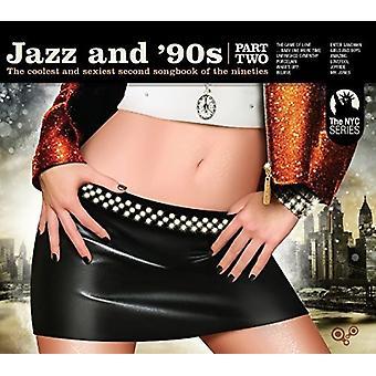 Divers artiste - Jazz & 90 s: Partie 2 [CD] USA import