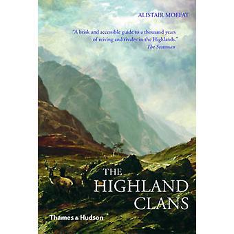 Der Highland Clans von Alistair Moffat - 9780500290842 Buch