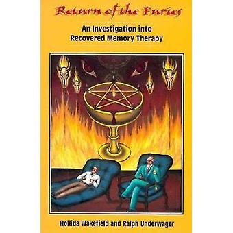 Return of the Furies - Investigation into Recovered Memory Therapy by