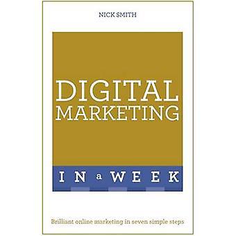 Digitales Marketing in einer Woche - brillant Online-Marketing in sieben Simp