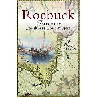 Roebuck - Tales of an Admirable Adventurer by Luke Waterson - 97819106