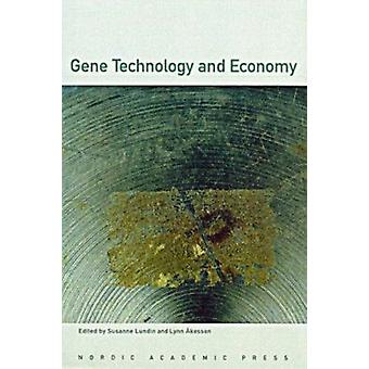 Gene Technology and Economy - An Interdisciplinary Perpective by Susan