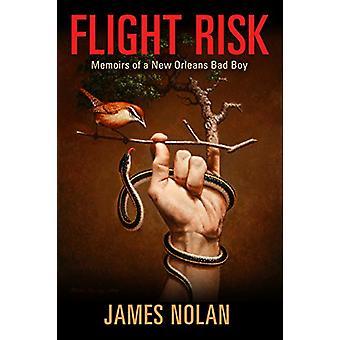 Risque de fuite - mémoires d'un mauvais garçon de la Nouvelle-Orléans par James Nolan - 978149