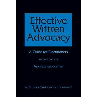 Effective Written Advocacy - A Guide for Practitioners (2nd Revised ed