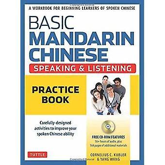 لغة الماندرين الصينية الأساسية الاستماع كتاب الممارسة من قبل الذرة