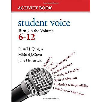 Student Voice: Turn Up the Volume 6-12 Activity Book