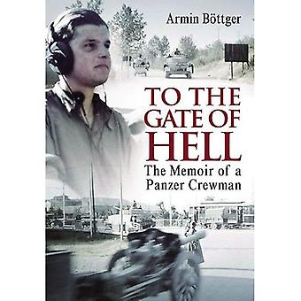 To the Gate of Hell: A Memoir of a Pazner Crewman