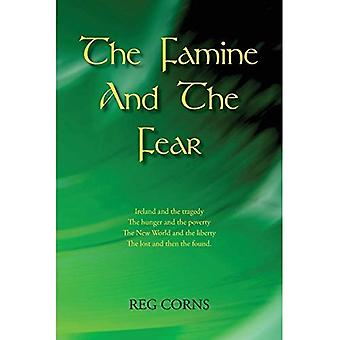 The Famine and the Fear